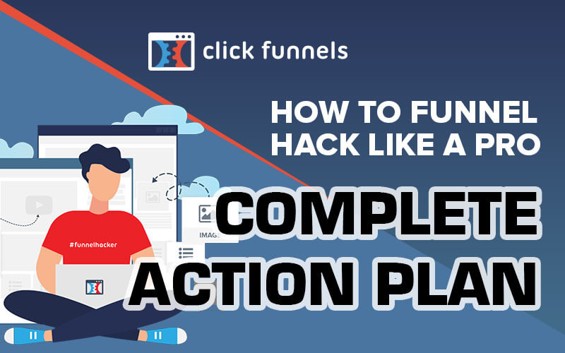 Click Funnels - Complete Action Plan